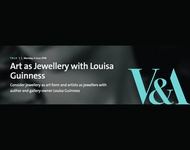 V&A Talk: Art as Jewellery with Louisa Guinness